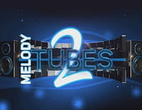 Melody 2 tubes : It's on You