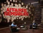 Affaires sensibles