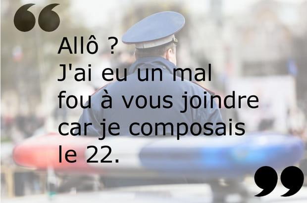 22, voilà les flics !