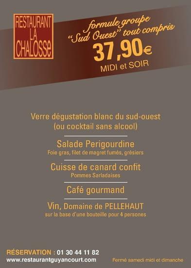La Chalosse  - menu groupe 37.90 euros -   © chalosse