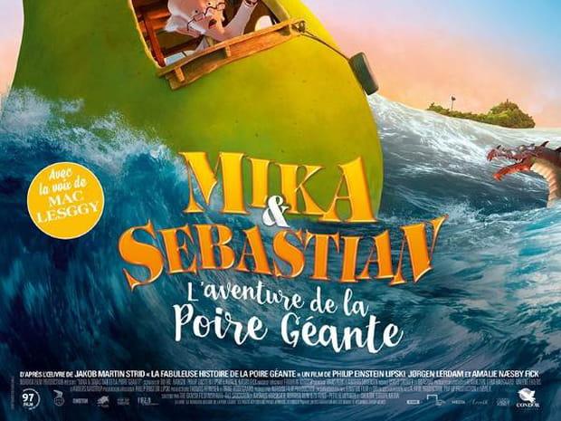 Mika & Sebastian: l'aventure de la poire géante