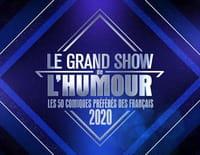 Le grand show de l'humour : Les 50 comiques préférés des Francais