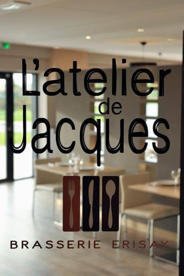 Restaurant : L'Atelier de Jacques  - L'Atelier de Jacques est heureux de vous accueillir -   © ERISAY