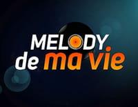 Melody de ma vie