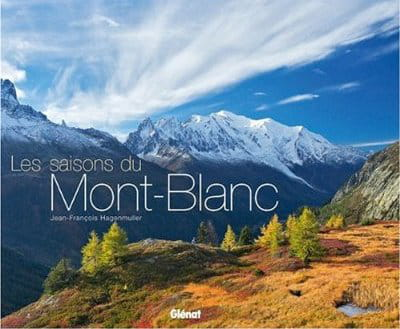 le massif du mont blanc au fil des saisons
