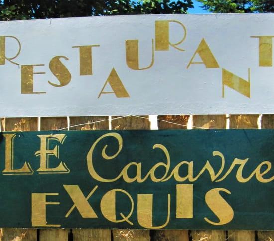 Restaurant : Le Cadavre Exquis  - enseigne -   © Le Cadavre Exquis