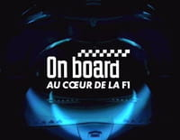 On Board : au coeur de la F1