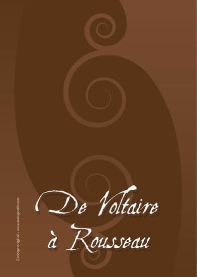 De Voltaire à Rousseau