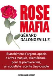 rose mafia, de gérard dallongeville.