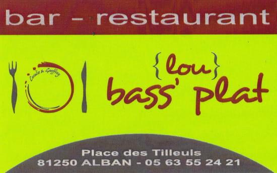 Restaurant : Lou Bass Plat  - LOU BASS PLAT -   © 1