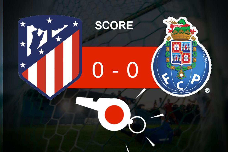 Atlético - Porto: pas de vainqueur, ce qu'il faut retenir
