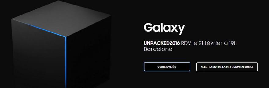 Samsung Galaxy S7: la date et l'heure de la conférence Unpacked confirmés