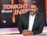 Tonight Bruce Infos