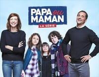 Papa ou maman - la série : On ne divorce pas chez les Mendes !