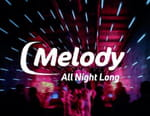 Melody All Night Long