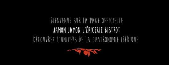 Jamon Jamon, l'épicerie Bistrot