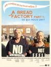 A Bread Factory, Part 1: ce qui nous unit