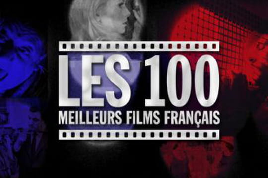 Quels sont les 100 meilleurs films français ?