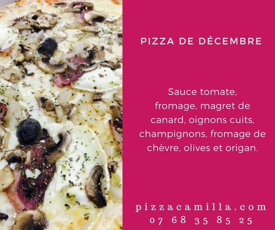 Pizza Camilla  - Notre pizza du mois de décembre ! -   © Pizza Camilla