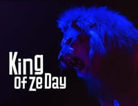 King of Ze Day