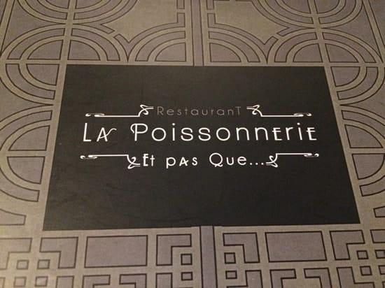 Restaurant : La Poissonnerie  - Une carte toute en finesse -