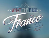 What the Fuck France : Le vin