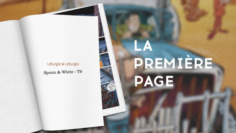 La première page, Spoon & White tome 9par Simon Léturgie