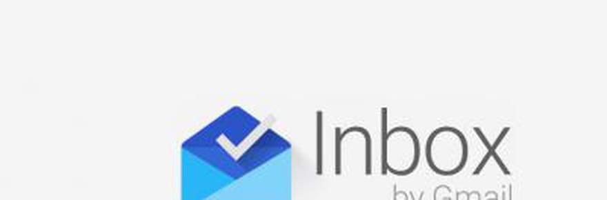 Inbox deGoogle: comment et pourquoi installer lenouveau Gmail?