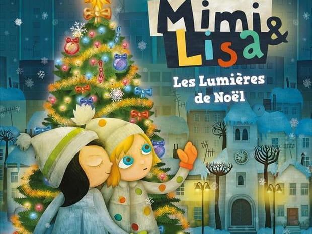 Mimi & Lisa: les lumières de Noël