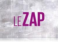 Le zap : Episode 49