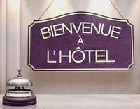Bienvenue à l'hôtel : Chez Laure et Delphine