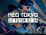 Néo Tokyo, le futur en VR