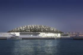 Visitez le Louvre d'Abu Dhabi