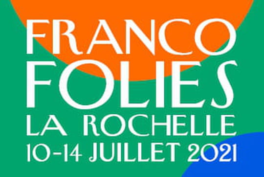 Francofolies2021: le festival maintenu, avec quel protocole sanitaire?