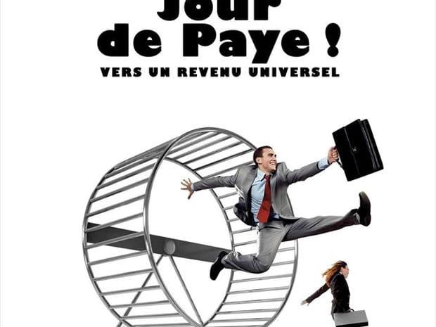 Jour de Paye! Vers un revenu universel