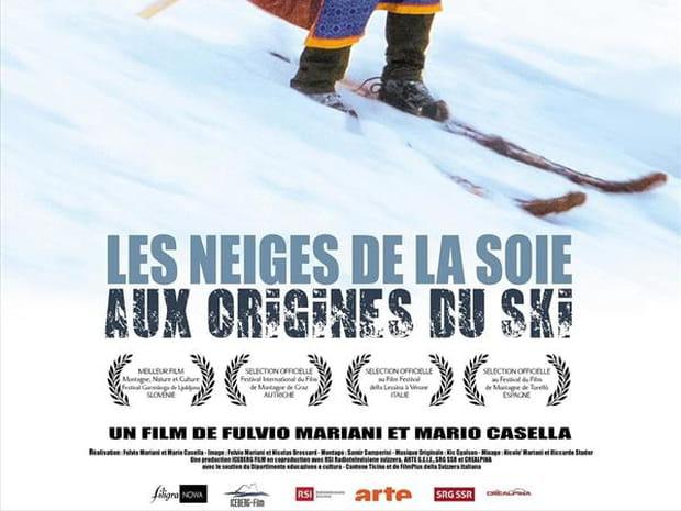 Les Neiges de la soie: aux origines du ski