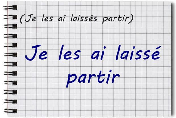 """Participe passé de """"laisser"""" + infinitif, invariable"""