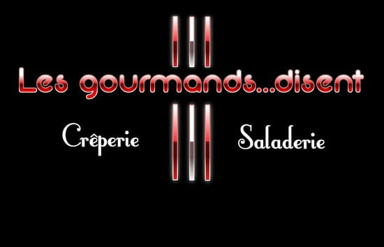 Les Gourmands...Disent