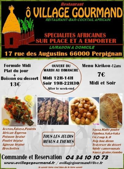 O Village Gourmand Restaurant Africain A Perpignan Avec Linternaute