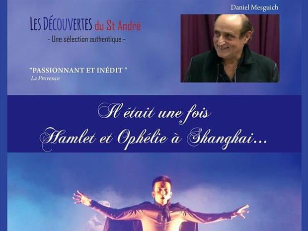 Il était une fois Hamlet et Ophélie à Shanghai