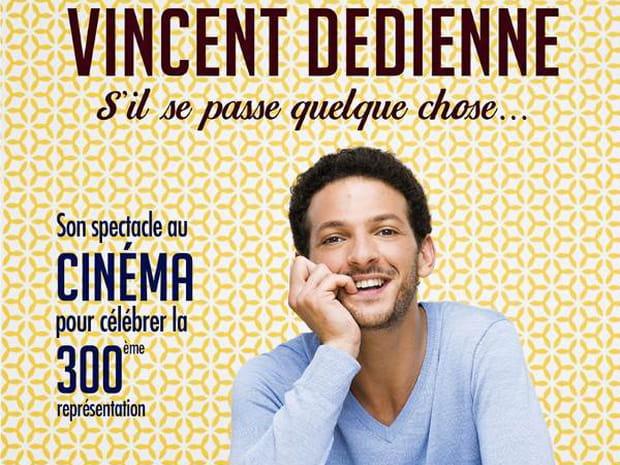 Vincent Dedienne - S'il se passe quelque chose - Au cinéma