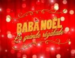 Baba Noël la grande régalade