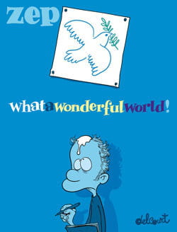 What a wonderful World de Zep
