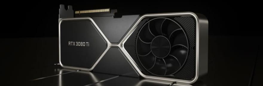 Nouvelles Nvidia RTX 3080Ti et 3070Ti: les commandes bientôt ouvertes!