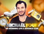 Michaël Youn : du Morning Live à Divorce Club