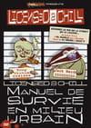 Licensed 2Chill - Manuel de survie en milieu urbain