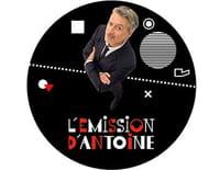 L'émission d'Antoine