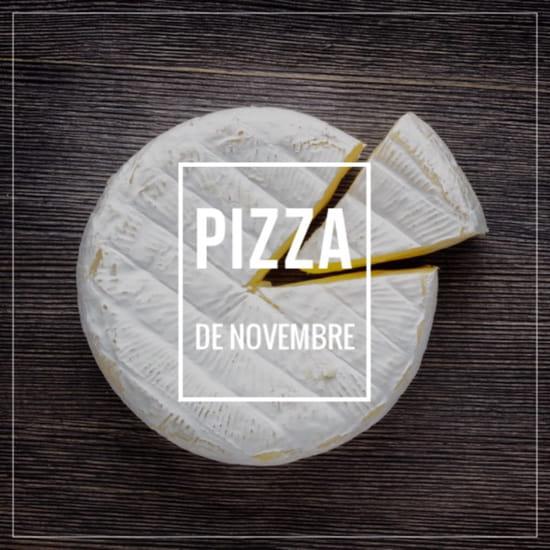 Plat : Pizza Johnny  - La Camembert, pizza du mois de novembre 2017 -   © Pizza Johnny