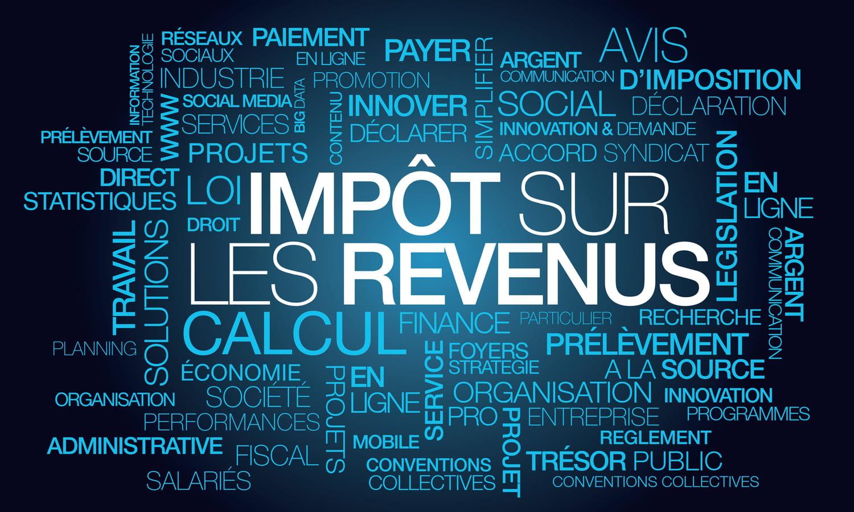 Impôt sur le revenu2021: tranche, prélevé à la source... Tout savoir