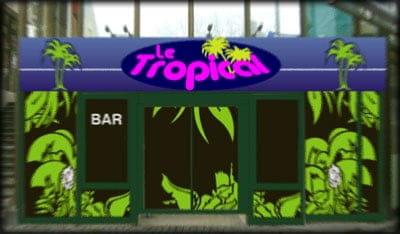 Le Tropical Pub  - Façade avant -